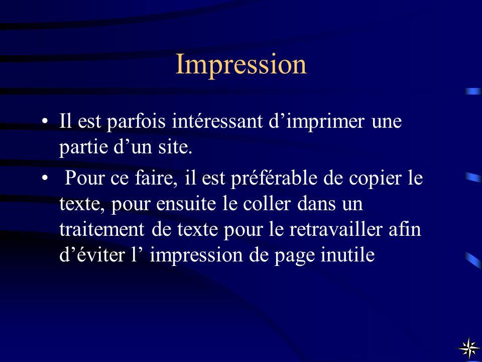 Impression Il est parfois intéressant d'imprimer une partie d'un site.