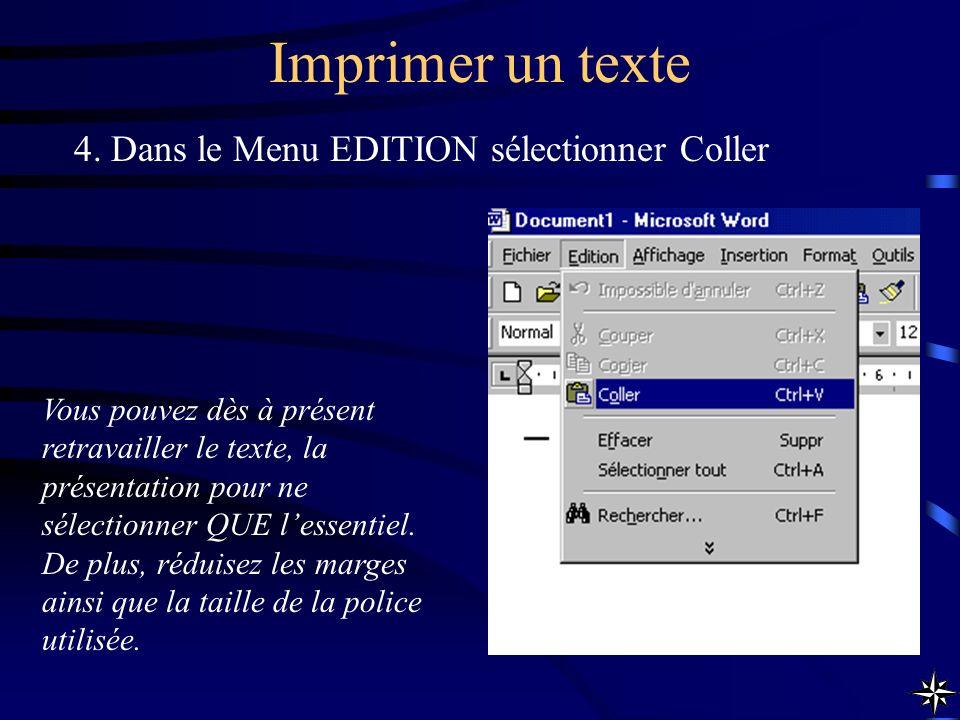 Imprimer un texte 4. Dans le Menu EDITION sélectionner Coller