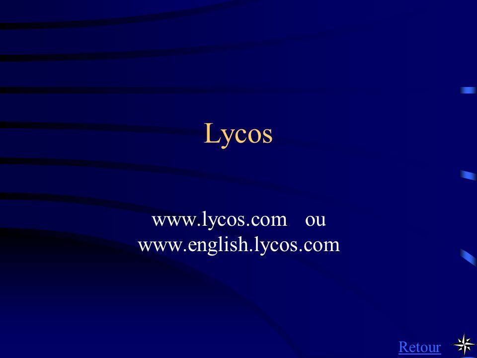 www.lycos.com ou www.english.lycos.com