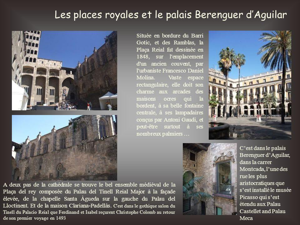 Les places royales et le palais Berenguer d'Aguilar