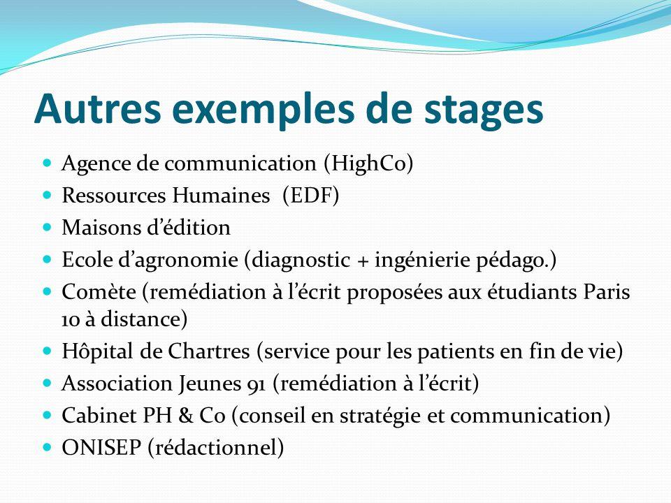 Autres exemples de stages