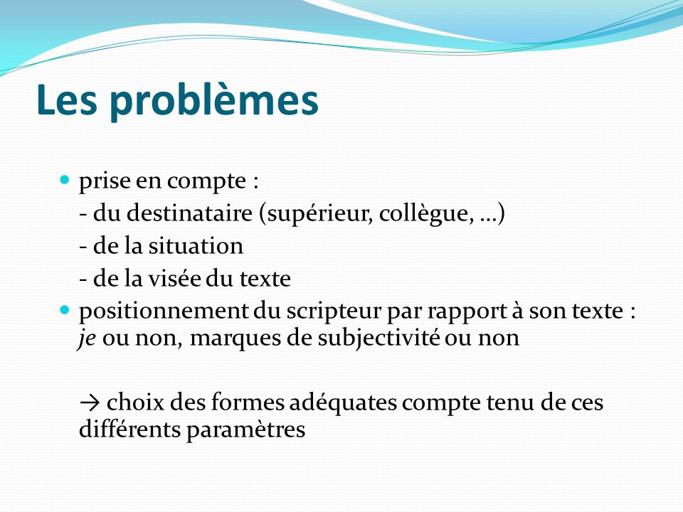 Les problèmes prise en compte :