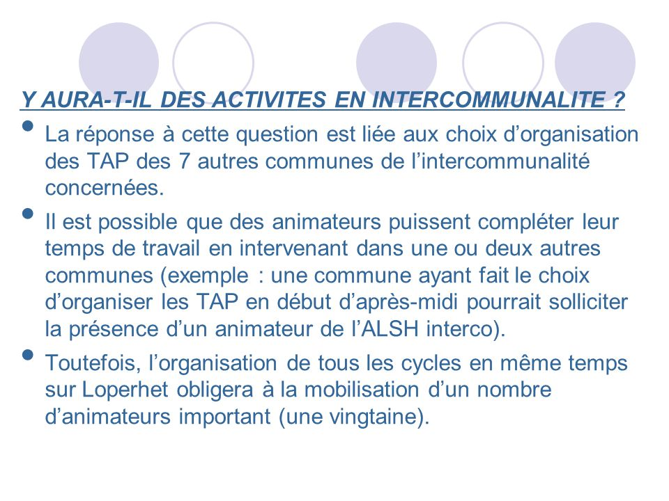 Y AURA-T-IL DES ACTIVITES EN INTERCOMMUNALITE