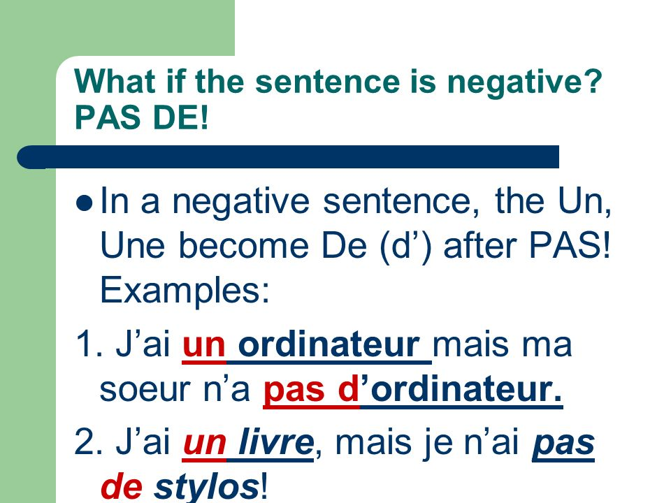 What if the sentence is negative PAS DE!