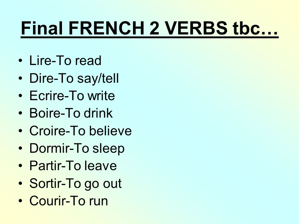 Final FRENCH 2 VERBS tbc…