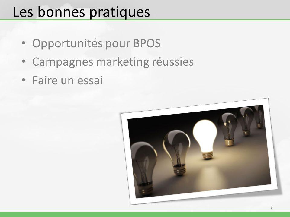 Les bonnes pratiques Opportunités pour BPOS