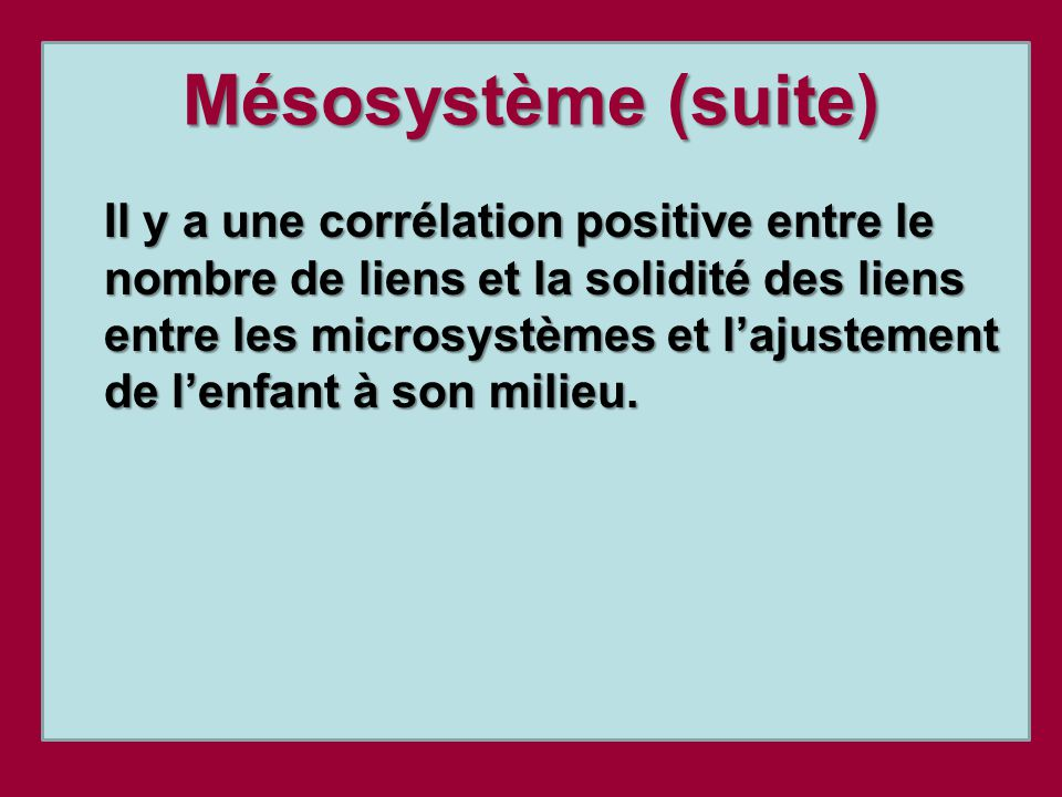 Mésosystème (suite)