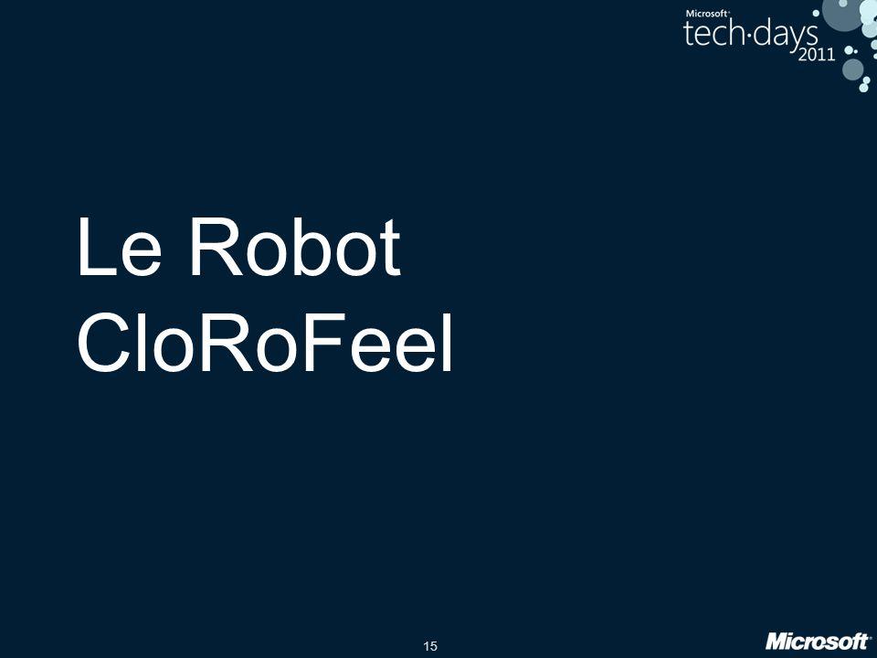 Le Robot CloRoFeel