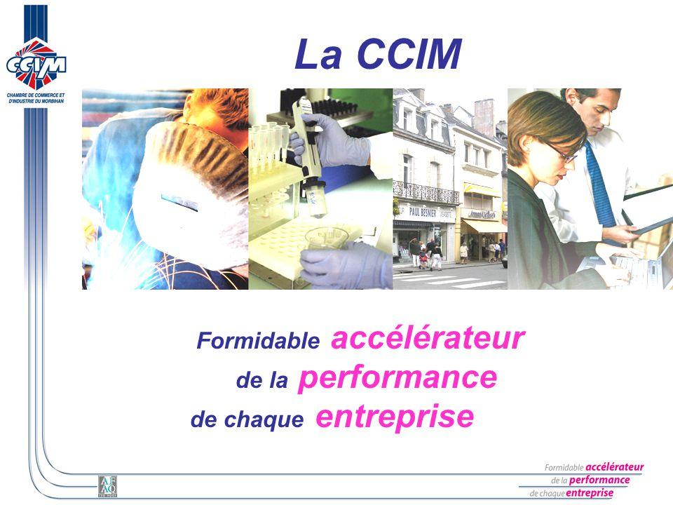 La CCIM Formidable accélérateur de la performance de chaque entreprise