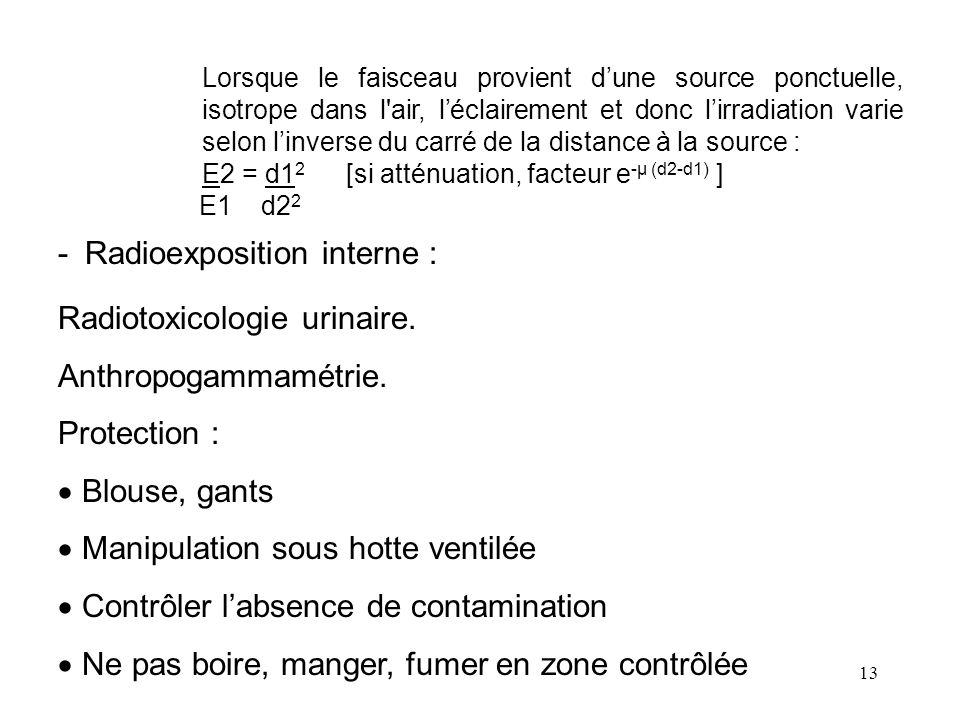 - Radioexposition interne : Radiotoxicologie urinaire.