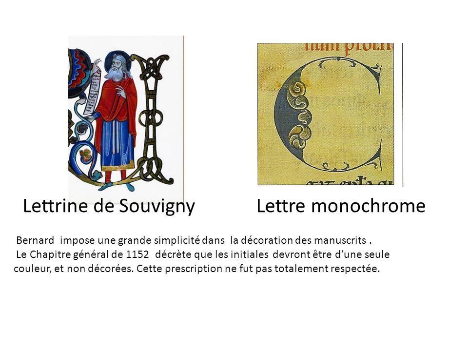 Lettrine de Souvigny Lettre monochrome