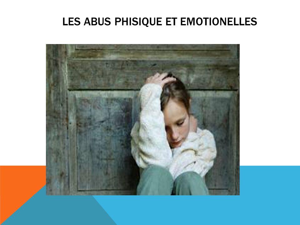 LES ABUS PHISIQUE ET EMOTIONELLES