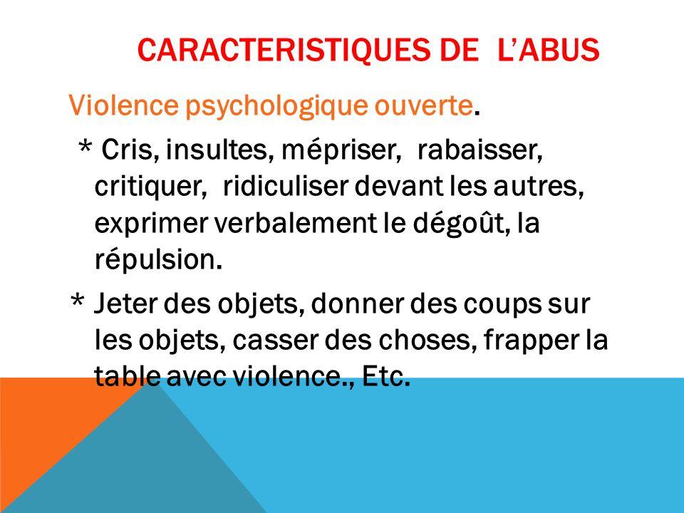 Caracteristiques de l'abus