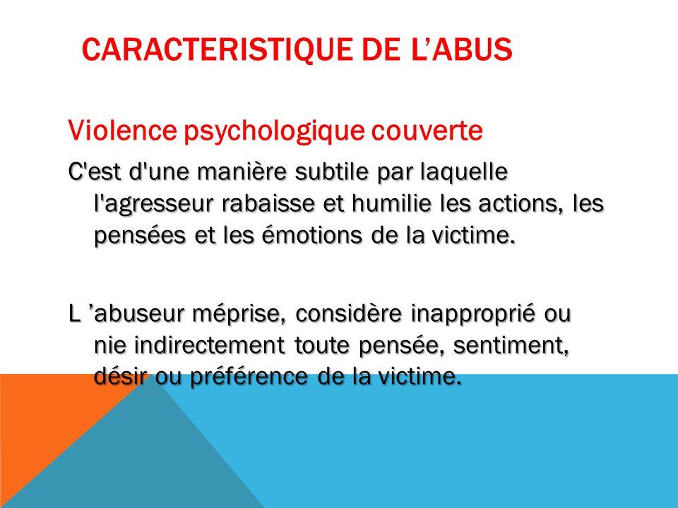 Caracteristique de l'abus