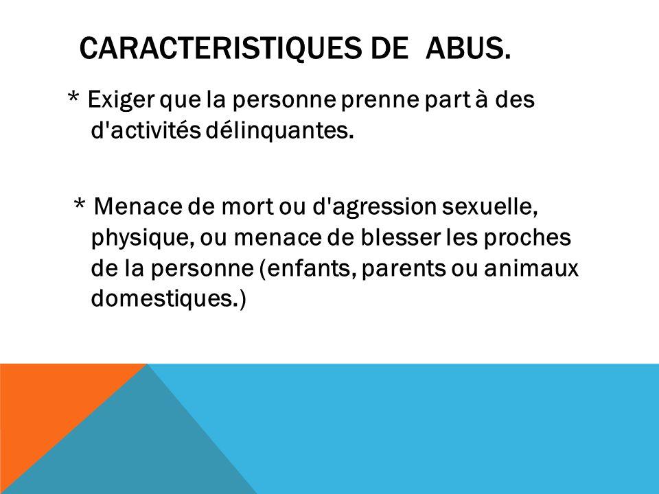 Caracteristiques de abus.