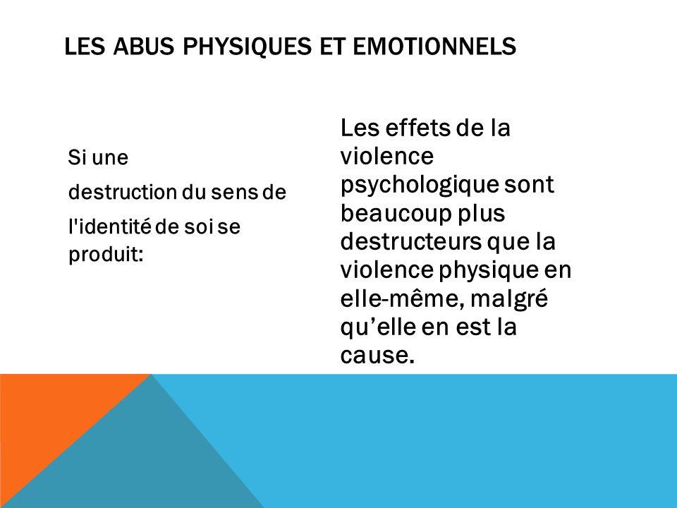 LES ABUS PHYSIQUEs ET EMOTIONNELs