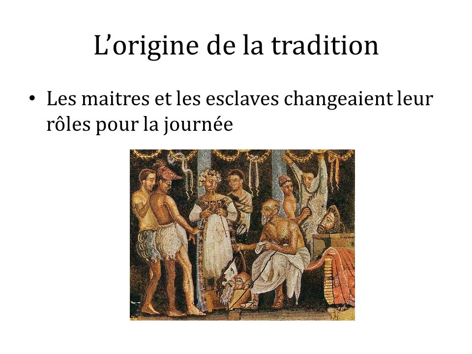 L'origine de la tradition