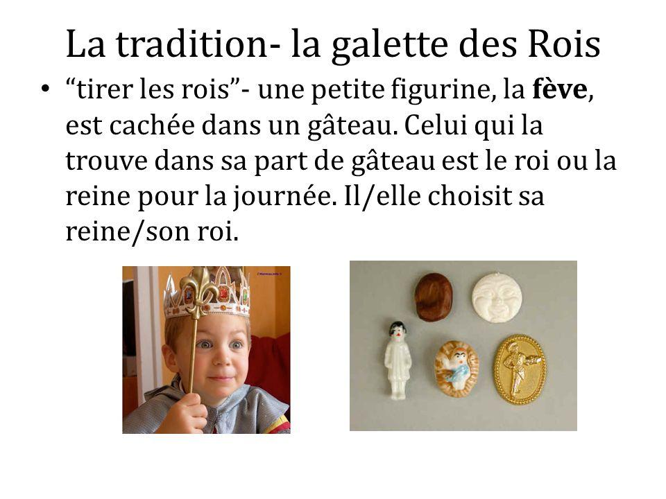 La tradition- la galette des Rois