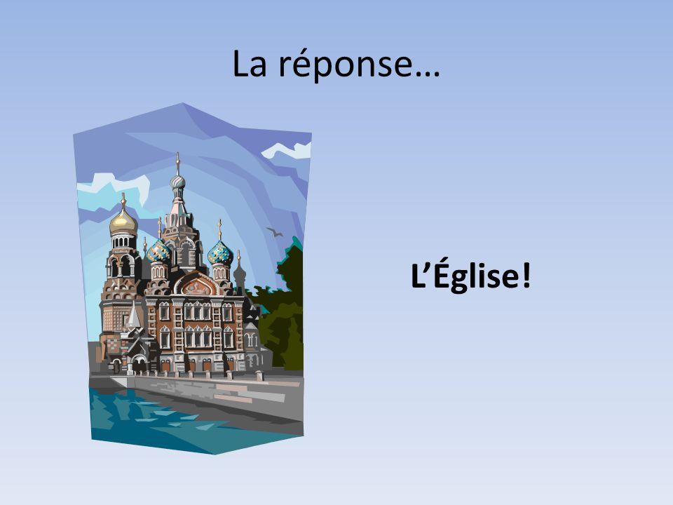 La réponse… L'Église!