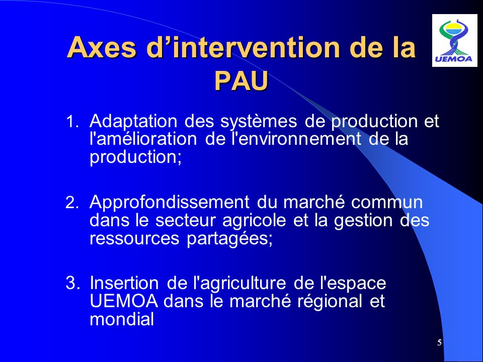 Axes d'intervention de la PAU