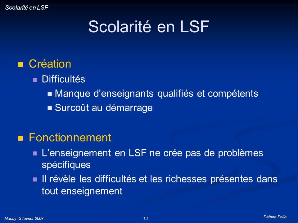 Scolarité en LSF Création Fonctionnement Difficultés