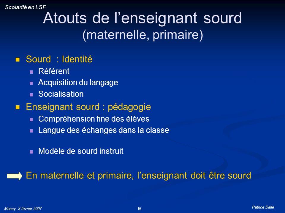 Atouts de l'enseignant sourd (maternelle, primaire)