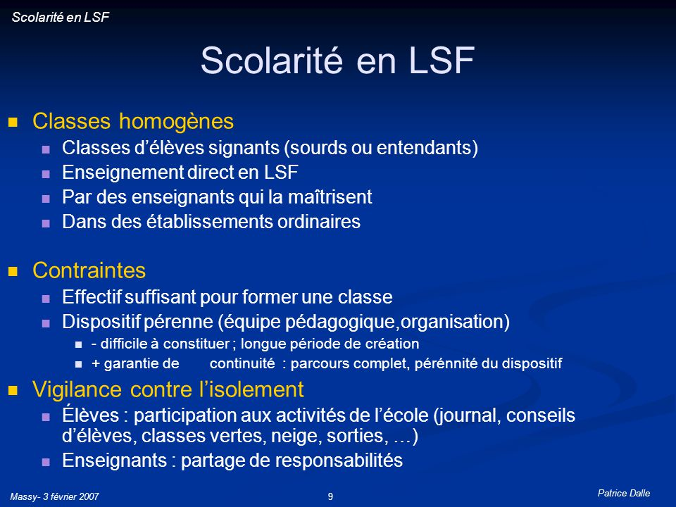 Scolarité en LSF Classes homogènes Contraintes