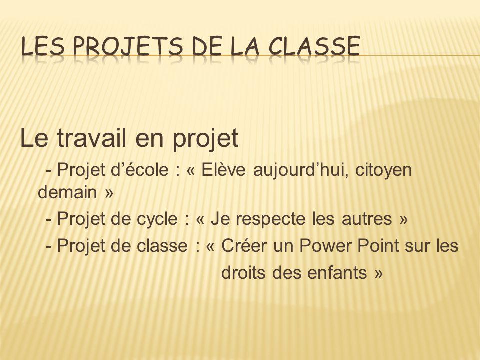 LES PROJETS DE LA CLASSE