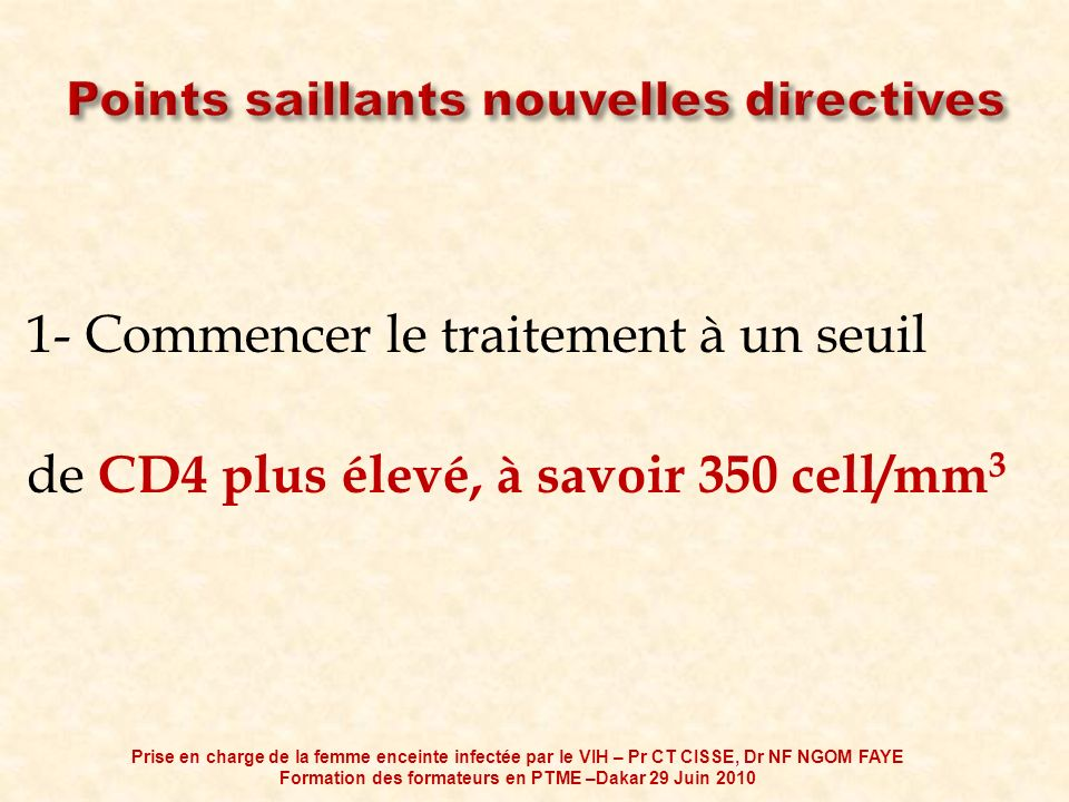 Points saillants nouvelles directives