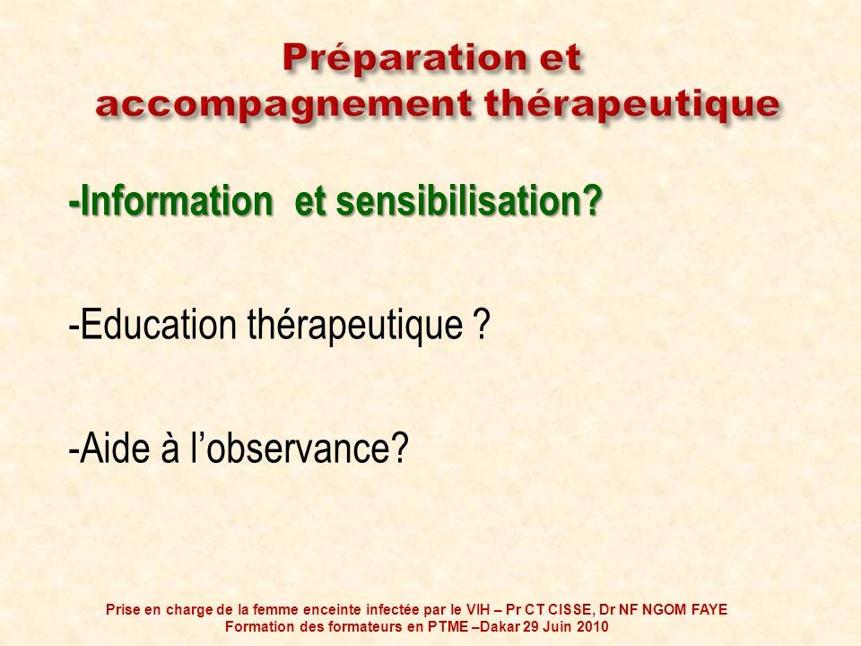 Préparation et accompagnement thérapeutique