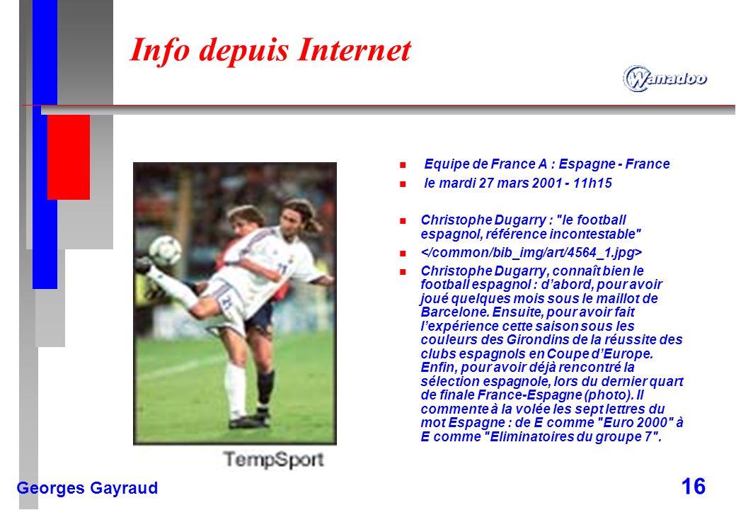 Info depuis Internet Equipe de France A : Espagne - France