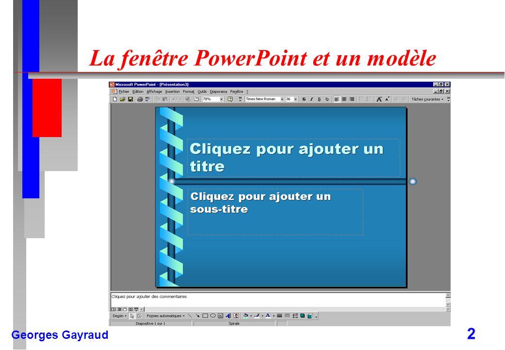 La fenêtre PowerPoint et un modèle