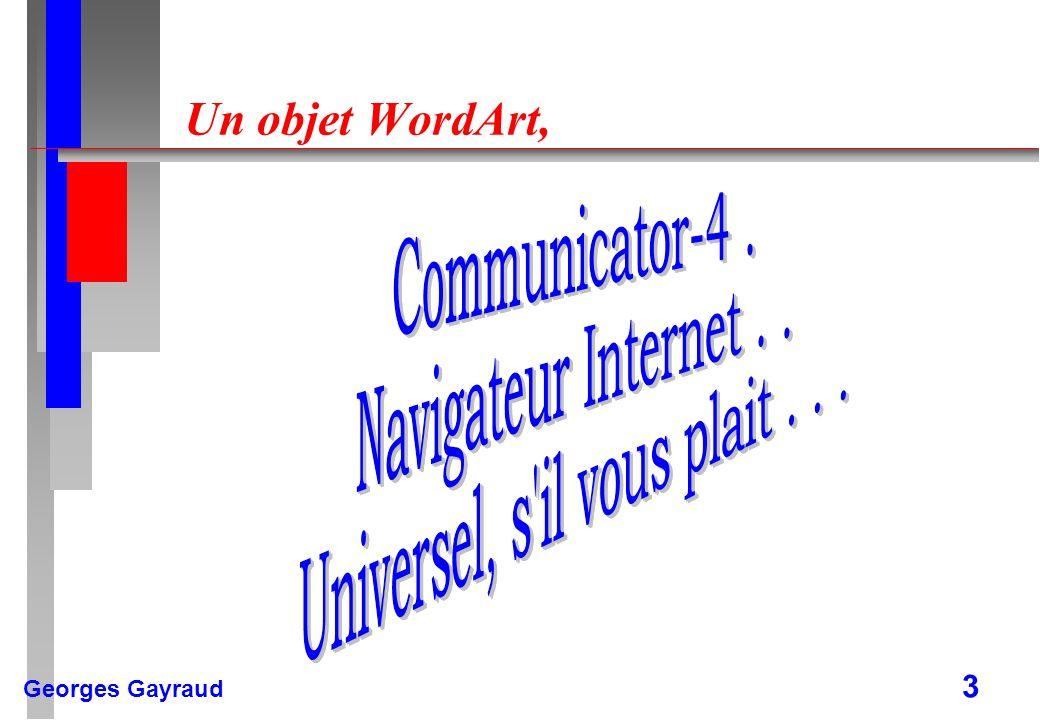 Un objet WordArt,