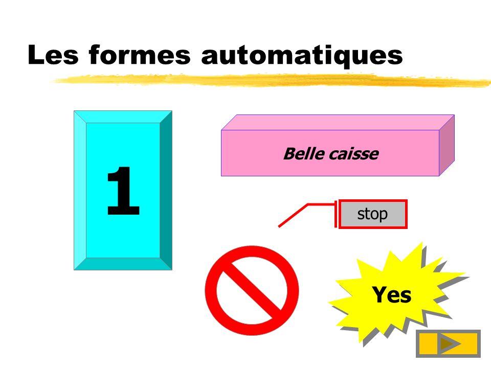 Les formes automatiques
