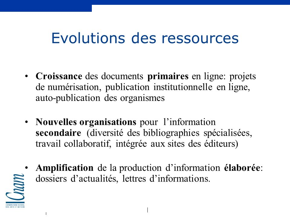 Evolutions des ressources