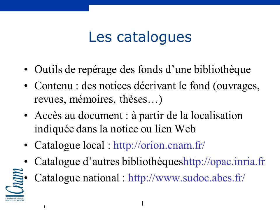 Les catalogues Outils de repérage des fonds d'une bibliothèque