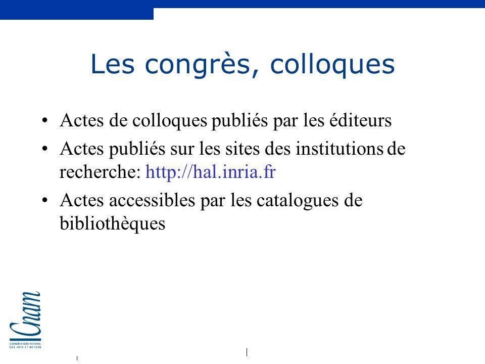 Les congrès, colloques Actes de colloques publiés par les éditeurs