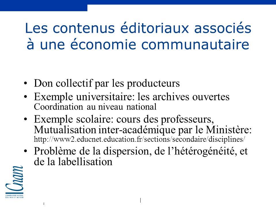 Les contenus éditoriaux associés à une économie communautaire
