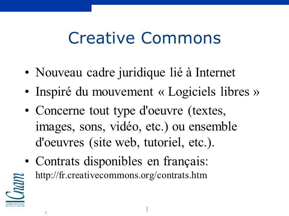 Creative Commons Nouveau cadre juridique lié à Internet