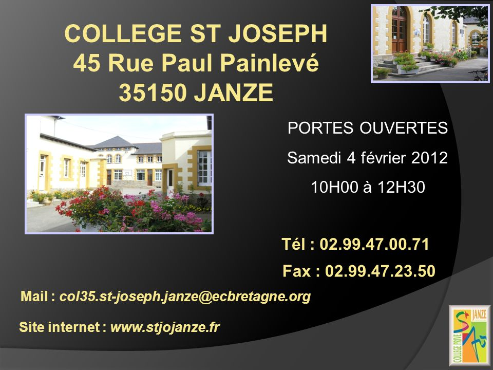 COLLEGE ST JOSEPH 45 Rue Paul Painlevé 35150 JANZE