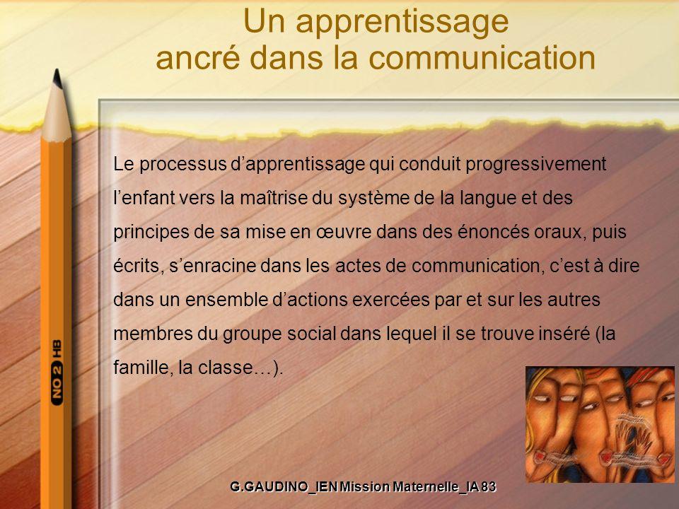 Un apprentissage ancré dans la communication