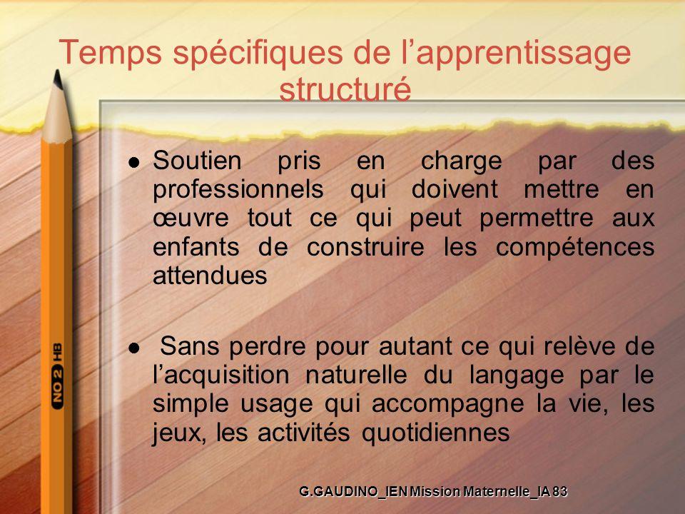 Temps spécifiques de l'apprentissage structuré