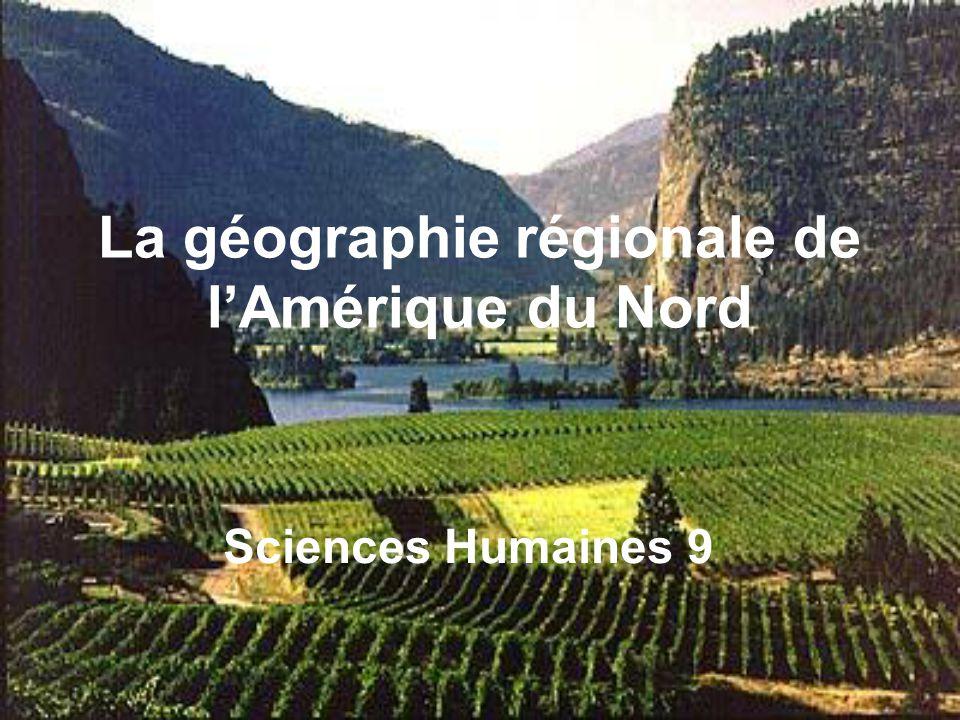 La géographie régionale de l'Amérique du Nord