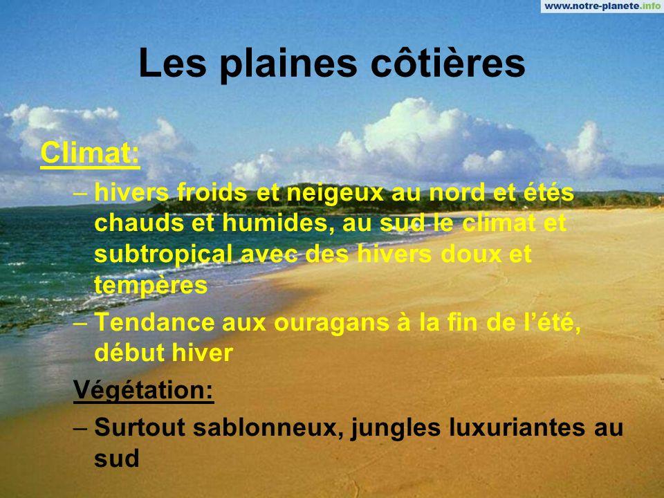 Les plaines côtières Climat: