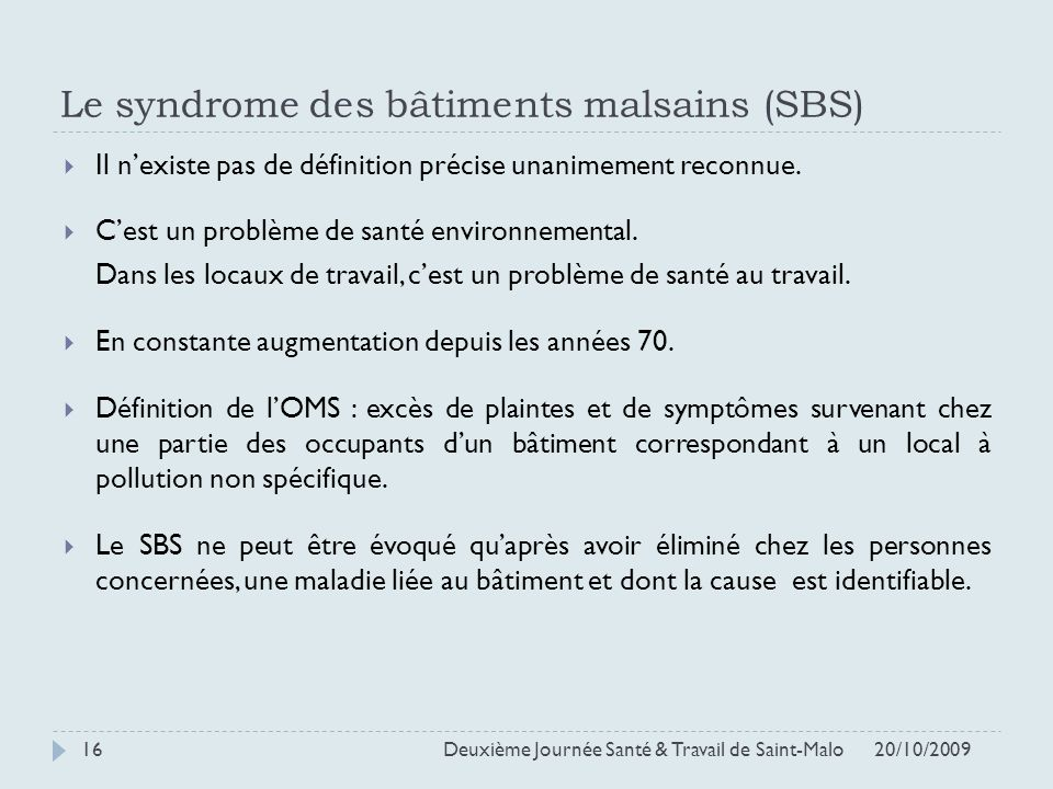 Le syndrome des bâtiments malsains (SBS)