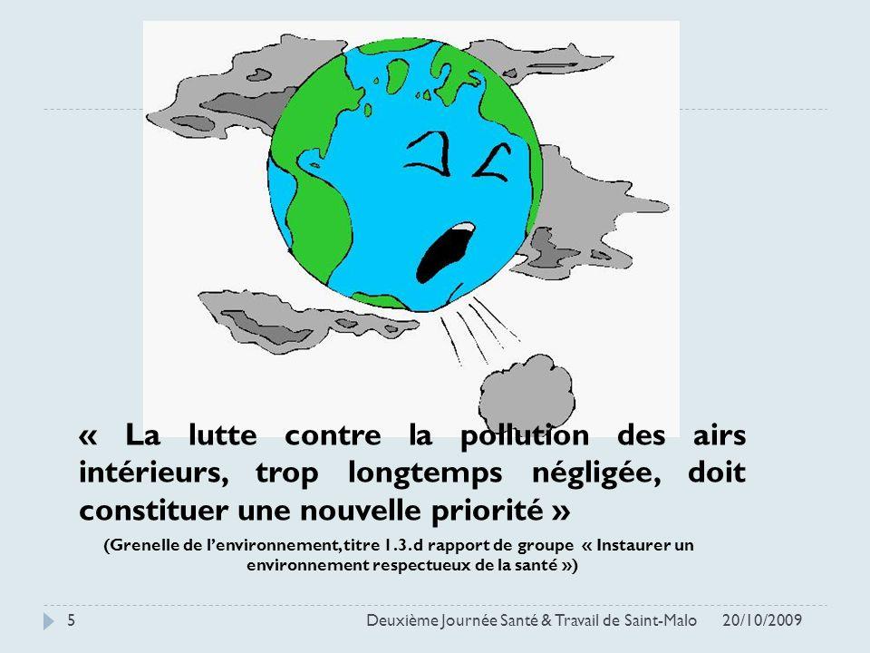 « La lutte contre la pollution des airs intérieurs, trop longtemps négligée, doit constituer une nouvelle priorité »