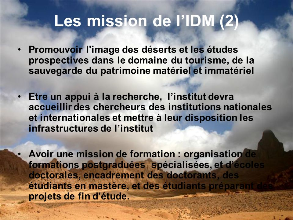 Les mission de l'IDM (2)