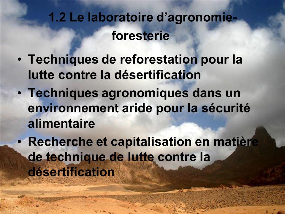 1.2 Le laboratoire d'agronomie- foresterie