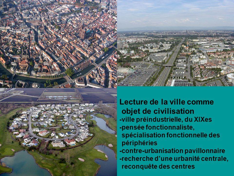 Lecture de la ville comme objet de civilisation