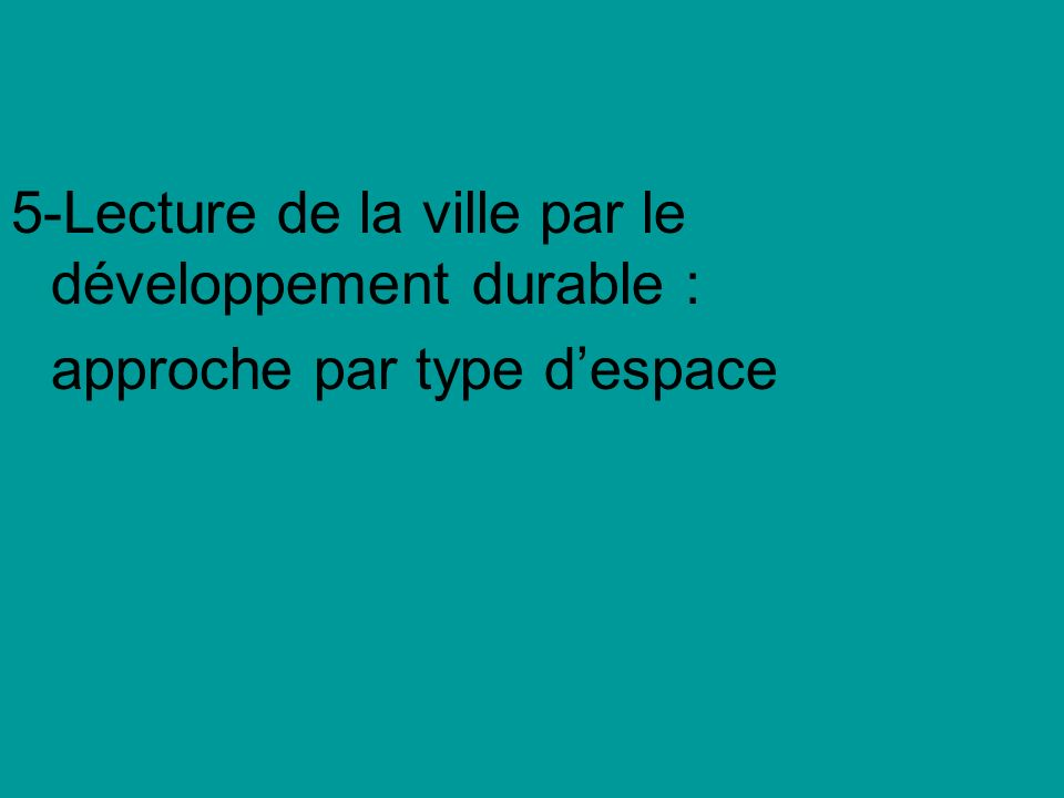 5-Lecture de la ville par le développement durable :